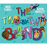 The Two-By-Two Bandby David E. Flavell