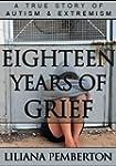 Eighteen Years of Grief (English Edit...