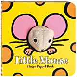 Little Mouse (Finger Puppet Brd Bks) ~ Chronicle Books