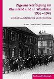 img - for Zigeunerverfolgung im Rheinland und in Westfalen 1933-1945 book / textbook / text book