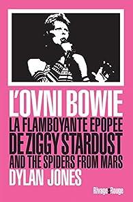 L\'Ovni Bowie par Dylan Jones