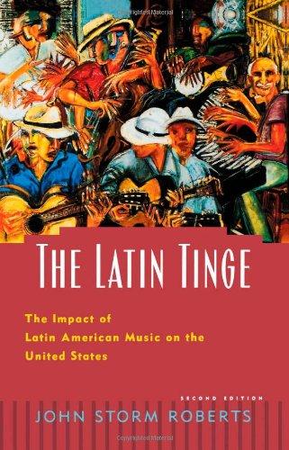 The Latin Tinge: The Impact of Latin American Music on...