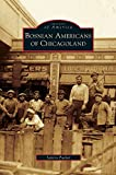 img - for Bosnian Americans of Chicagoland book / textbook / text book