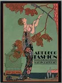 Art Deco Fashion: French Designers, 1908-1925 (Academy Art
