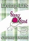 Living Life Sinny Sized