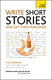 Write Short Stories and Get Them Published: Teach Yourself (English Edition)