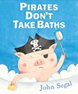 Pirates Don&#39;t Take Baths