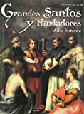 img - for Grandes santos y fundadores : atlas hist rico book / textbook / text book