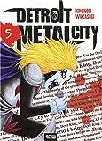 echange, troc Kiminori Wakasugi - Detroit Metal City, Tome 5 :