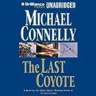 The Last Coyote: Harry Bosch Series, Book 4 Hörbuch von Michael Connelly Gesprochen von: Dick Hill