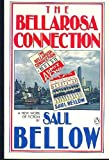 The Bellarosa Connection (0140126864) by Bellow, Saul