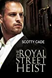 The Royal Street Heist (English Edition)