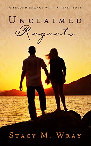 Unclaimed Regrets by Stacy Wray ebook deal