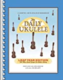 The Daily Ukulele Leap Year Edition (Fake Book) (Jumpin Jims Ukulele Songbooks)