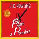 Une place à prendre | J.K. Rowling