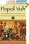 Popol Vuh: The Definitive Edition Of...