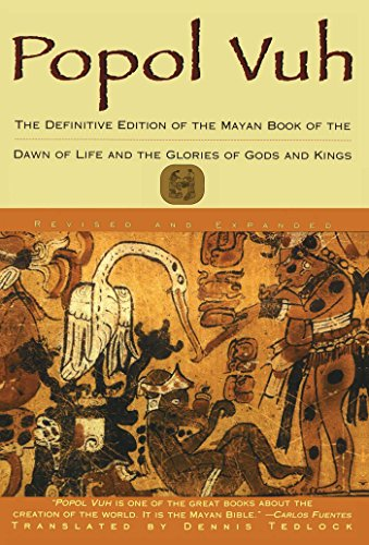 Popol Vuh: The Definitive Edition of The Mayan Book of The Dawn of Life and The Glories of Gods and Kings