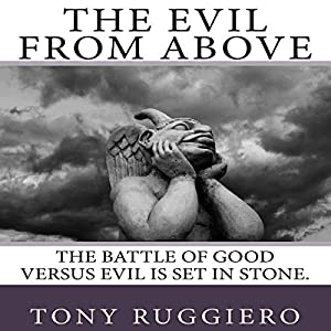 The Evil from Above Audiobook