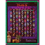 Divide & Conquer: Quilt It Your Way ~ Lynda Milligan
