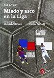 img - for Miedo y asco en la Liga book / textbook / text book