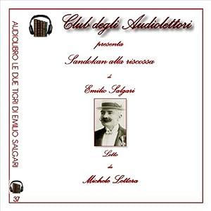 Sandokan alla riscossa [The Revenge of Sandokan] Audiobook