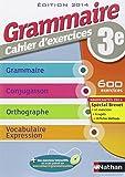 Grammaire 3e - Cahier d'exercices