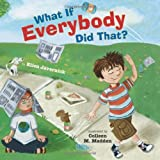 img - for What If Everybody Did That? book / textbook / text book