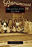 img - for Oklahoma City: Film Row (Images of America) book / textbook / text book