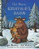 Image of The Doric Gruffalo's Bairn: The Gruffalo's Child in Doric Scots (Scots Edition)