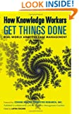 How Knowledge Workers Get Things Done