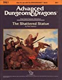 The Shattered Statue (Advanced Dungeons and Dragons/Dragonquest Module DQ1) (0880384980) by Jaquays, Paul