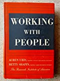 img - for Working With People: Human Relations for the Plant and Office Supervisor book / textbook / text book