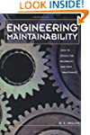 Engineering Maintainability:: How to...