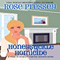 Honeysuckle Homicide: Trash to Treasure Crafting Mystery, Book 2 Audiobook by Rose Pressey Narrated by Margie Lenhart