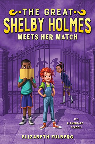 Book Cover: The Great Shelby Holmes Meets Her Match