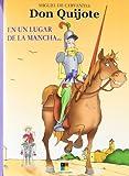 Don Quijote / Don Quixote: En Un Lugar De La Mancha... (Spanish Edition)