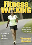 Fitness Walking - 2nd Edition (Fitness Spectrum Series)