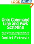 Unix Command Line and Awk Scripting:...