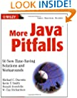 More Java Pitfalls: 50 New Time-Saving Solutions and Workarounds
