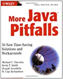 img - for More Java Pitfalls: 50 New Time-Saving Solutions and Workarounds book / textbook / text book