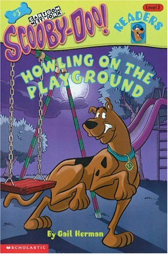Howling At The Playground (Scooby-Doo Reader)