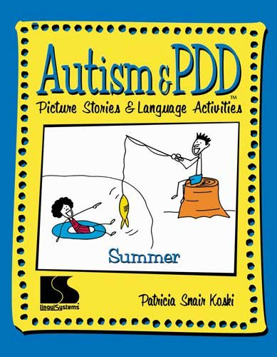 Autism & PDD Picture Stories and Language Activities Summer (Autism And Pdd Picture Stories compare prices)