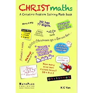 CHRISTmaths: A Creative Problem Solving Math Book