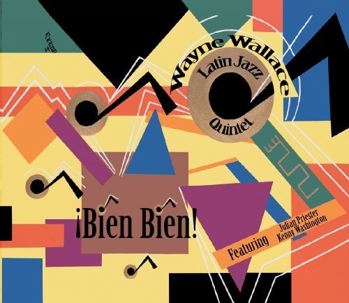 ?Bien Bien! by Wayne Latin Jazz Quintet Wallace (2009) Audio CD by Wayne Latin Jazz Quintet Wallace