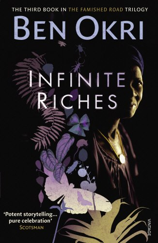 Infinite Riches (The famished road trilogy, #3)