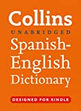 Collins Unabridged Spanish - English Dictionary (Collins Dictionary) (Spanish Edition)