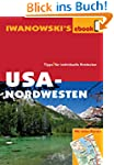 USA-Nordwesten - Reisef�hrer von Iwan...