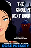 The Ghoul Next Door (Larue Donavan Book 3)