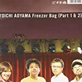 Freezer Bag (Part 1) c/w Freezer Bag (Part 2) [7inch Analog]