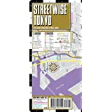 Streetwise Tokyo Map - Laminated City Center Street Map of Tokyo, Japanby Streetwise Maps Inc.